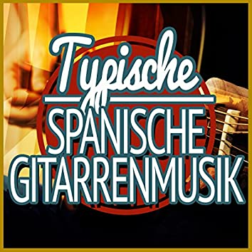 Typisch Spanische Gitarrenmusik