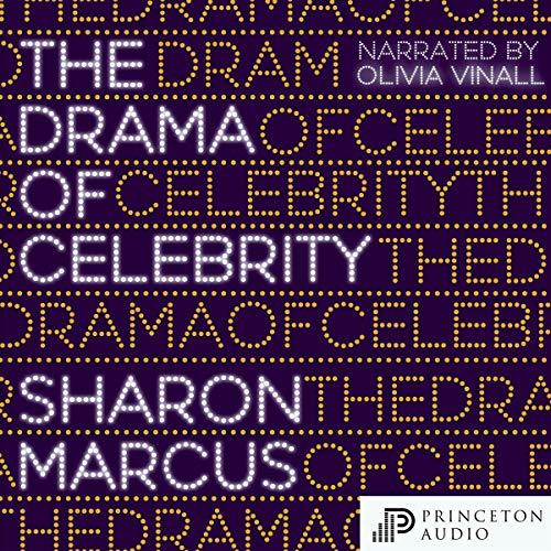 Couverture de The Drama of Celebrity
