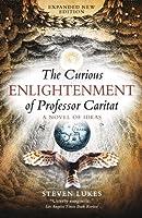 The Curious Enlightenment of Professor Caritat: A Novel of Ideas by Steven Lukes(2009-07-21)