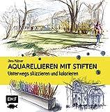 Aquarellieren mit Stiften: Unterwegs skizzieren und kolorieren