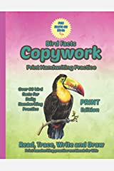 Fun Facts Copywork #2 Birds - Print handwriting practice workbook for kids - handwriting practice, read, trace, write and draw - for boys and girls - Print addition (Fun Facts Copywork - Print Series) Paperback