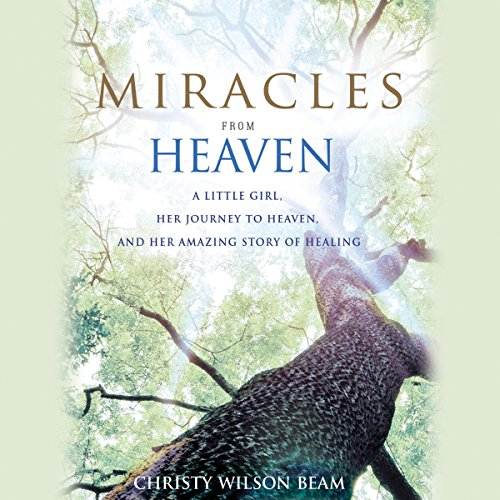 Miracles from Heaven audiobook cover art