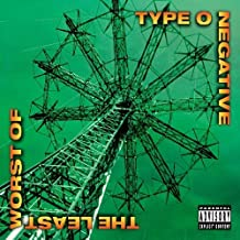 Best type o negative the least worst of Reviews
