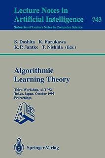 Algorithmic Learning Theory - ALT '92: Third Workshop, ALT '92, Tokyo, Japan, October 20-22, 1992. Proceedings