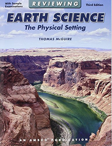 Compare Textbook Prices for Reviewing Earth Science: Physical Setting 3rd ed. Edition ISBN 9781567659429 by McGuire, Professor Thomas