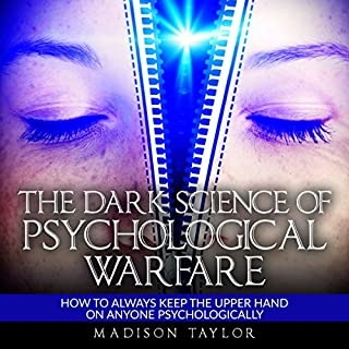 The Dark Science of Psychological Warfare audiobook cover art