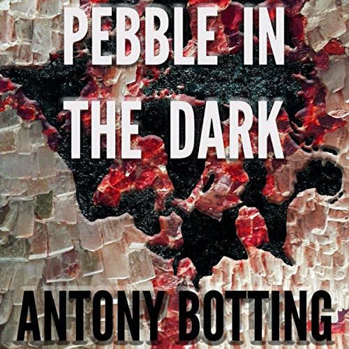 Pebble in the Dark                   By:                                                                                                                                 Antony Botting                               Narrated by:                                                                                                                                 Doro Jillings                      Length: 7 hrs and 8 mins     1 rating     Overall 4.0