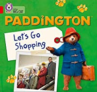 Paddington: Let's Go Shopping: Band 02a/Red a (Collins Big Cat)