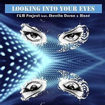 Looking into Your Eyes (feat. Pierangelo Mané, Sherrita Duran)