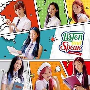 Listen and Speak