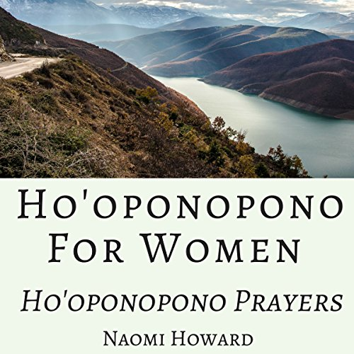 Ho'oponopono for Women Audiobook By Naomi Howard cover art