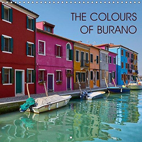 The Colours of Burano 2019: Burano, the colourful gem of the Venetian lagoon (Calvendo Places) [Idioma Inglés]