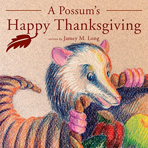 A Possum's Happy Thanksgiving audiobook cover art