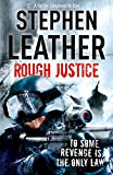 Rough Justice: The 7th Spider Shepherd Thriller (The Spider Shepherd Thrillers, Band 7)