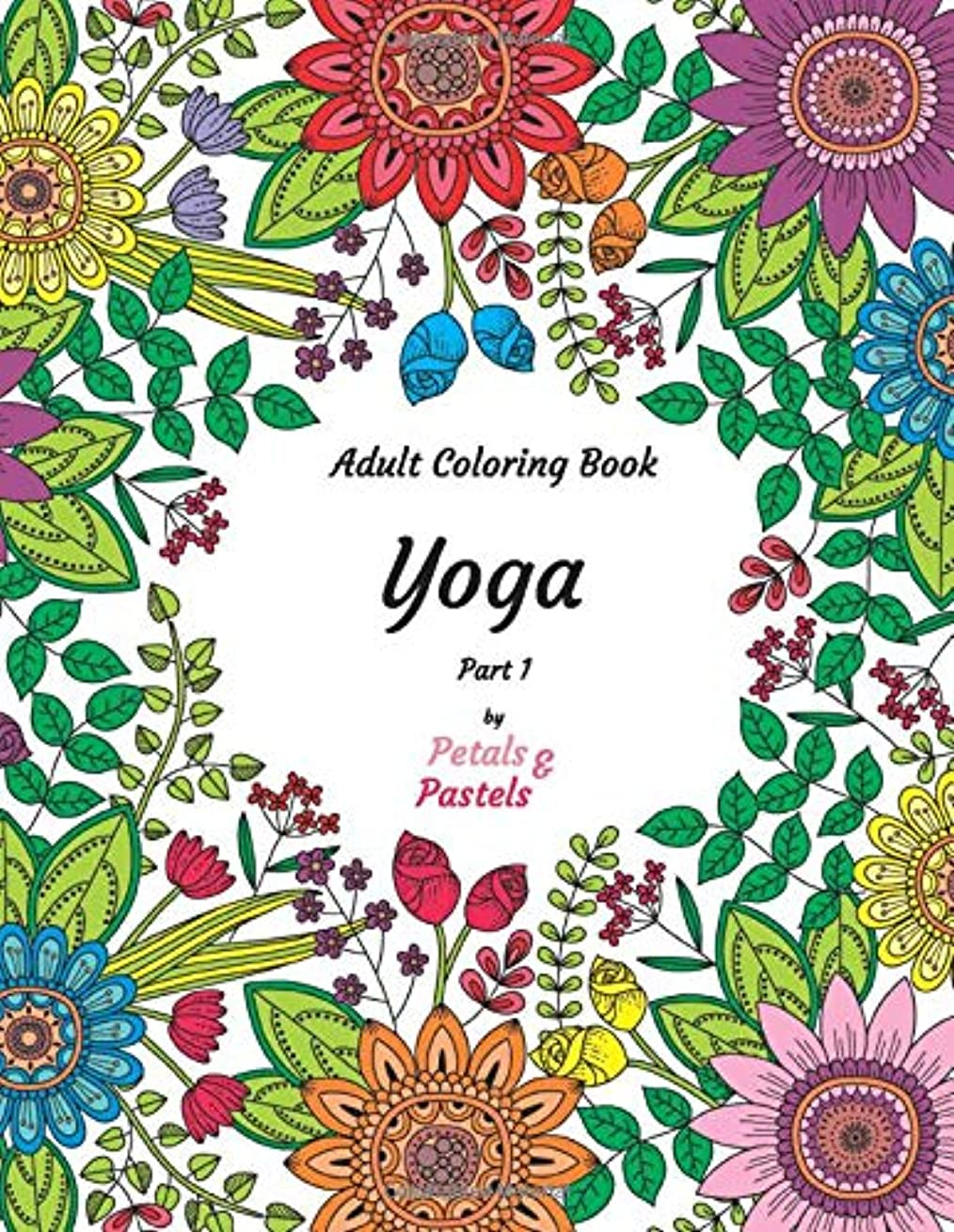 アジアルート駅Yoga - Adult Coloring Book - Part 1