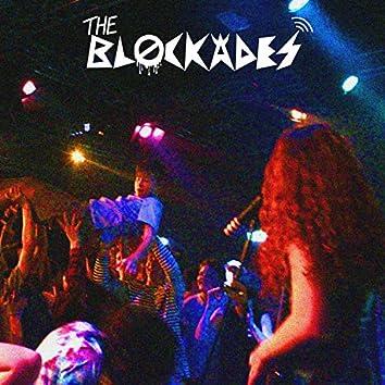 The Blockades