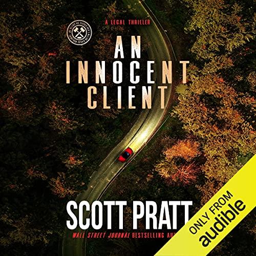 An Innocent Client Audiobook By Scott Pratt cover art