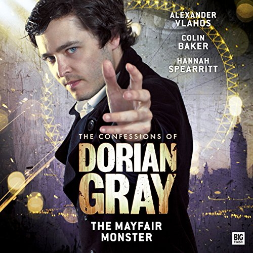 The Confessions of Dorian Gray - The Mayfair Monster cover art