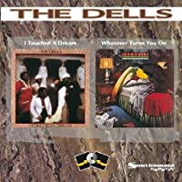 I Touched a Dream/Whatever Turns You On by DELLS (1998-03-10)