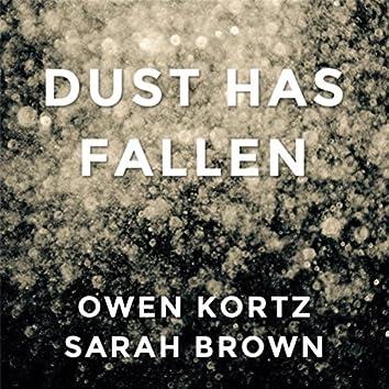Dust Has Fallen
