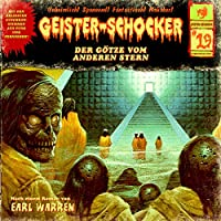 Der Götze vom anderen Stern (Geister-Schocker 19) Hörbuch