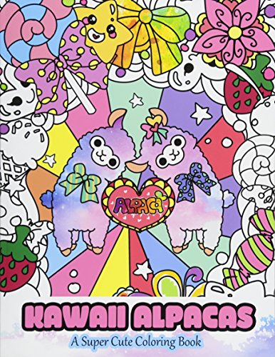 Kawaii Alpacas: A Super Cute Coloring Book