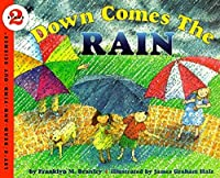Down Comes the Rain (Let's-Read-and-Find-Out Science 2 (1))