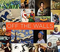 Off the Walls: Inspired Re-Creations of Iconic Artworks (BIBLIOTHECA PAEDIATRICA REF KARGER)
