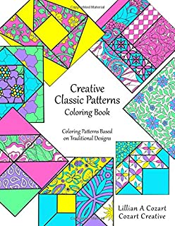 Creative Classic Patterns Coloring Book: Coloring Patterns Based on Traditional Designs