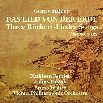 Mahler: Das Lied von der Erde, Three Rückert-Lieder Songs [1952]