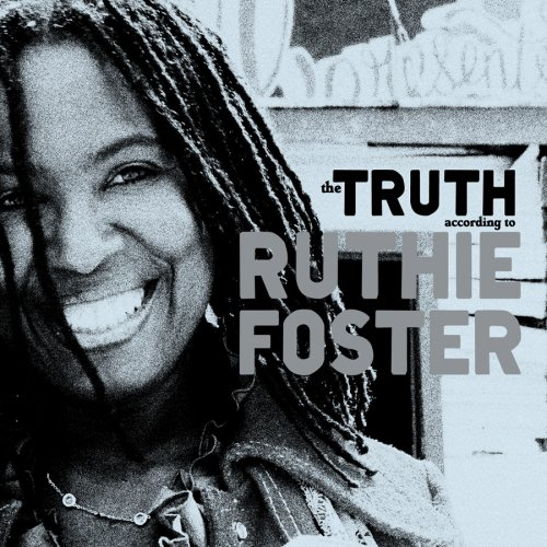 Ruthie Foster – The Truth According To Ruthie Foster (2009) [FLAC]