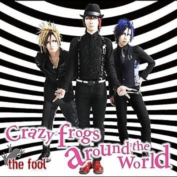 Crazy Frogs Around the World