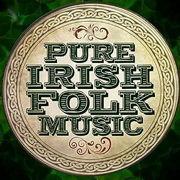 Pure Irish Folk Music