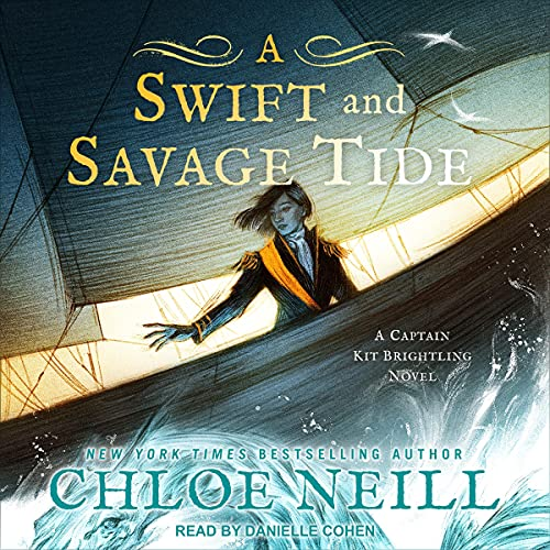 A Swift and Savage Tide Audiobook By Chloe Neill cover art