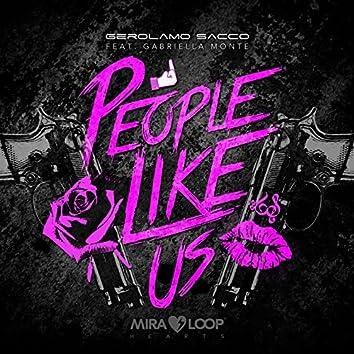 People Like Us (feat. Gabriella Monte)