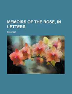Memoirs of the Rose, in Letters