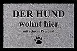 Interluxe FUSSMATTE Schmutzmatte DER Hund WOHNT Hier Tierisch Spruchmatte 60x40cm Haustier Hellgrau