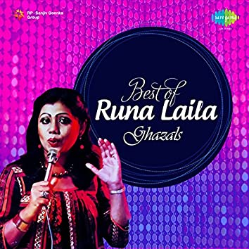Best of Runa Laila Ghazals