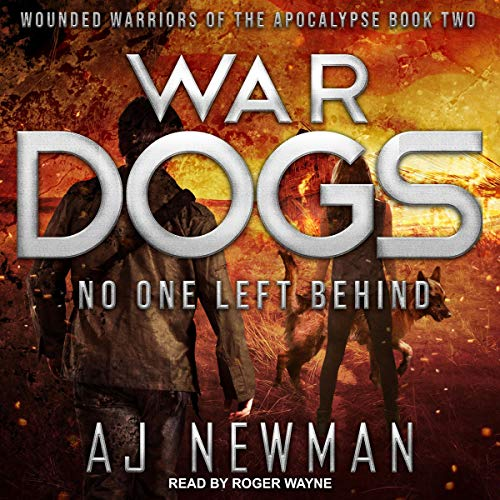 War Dogs: No One Left Behind audiobook cover art