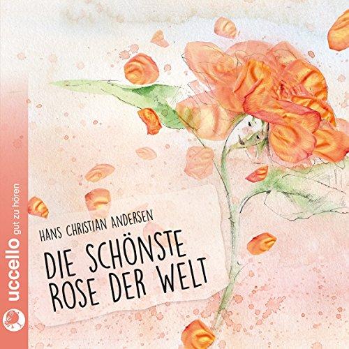 Die schönste Rose der Welt audiobook cover art