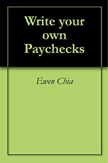 Discover How You Can Write Your Own Paychecks - Master Edition