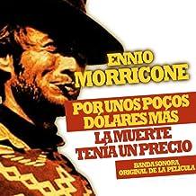 Por Unos Pocos Dólares Más - La Muerte tenía un Precio (Banda Sonora Original de la Película)