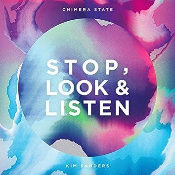 Stop, Look & Listen