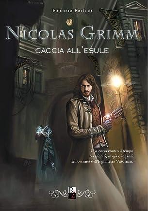 Nicolas Grimm. Caccia allesule
