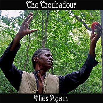 The Troubadour Flies Again