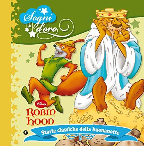 Robin Hood. Sogni d'oro: Storie classiche della buonanotte