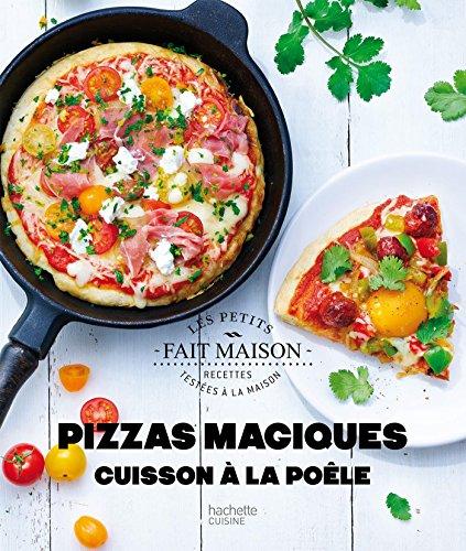 Pizzas magiques : cuisson à la poêle (Les Petits Fait Maison)