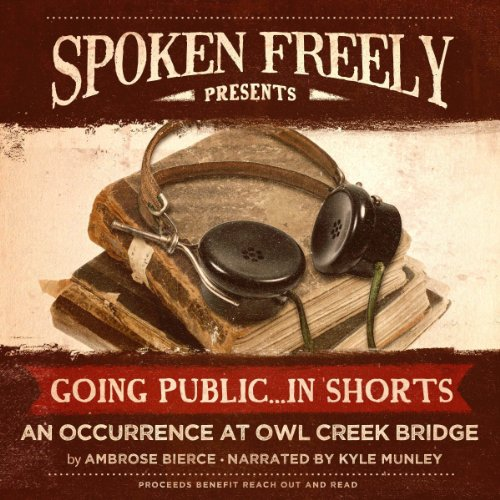 An Occurrence at Owl Creek Bridge                   By:                                                                                                                                 Ambrose Bierce                               Narrated by:                                                                                                                                 Kyle Munley                      Length: 27 mins     Not rated yet     Overall 0.0