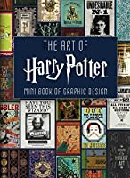 The Art of Harry Potter (Mini Book): Mini Book of Graphic Design