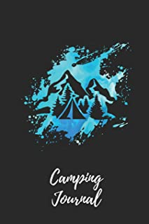 Camping Journal: Blue Mountains Camping Notebook / Journal / Notepad for Women, Men & Kids. Great Accessories & Gift Idea for all Camper & Camping Lover.